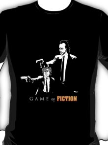 Game of fiction (with text) T-Shirt