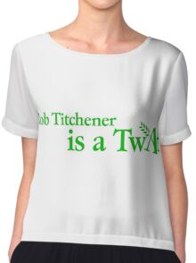 'Rob Titchener Is a Twat' our tribute to the Archers villain Chiffon Top
