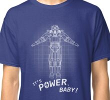 IT'S POWER, BABY! - FALLOUT Classic T-Shirt