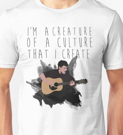 i'm a creature of a culture that i create Unisex T-Shirt