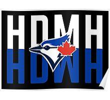 Marcus Stroman HDMH Blue Jays Poster