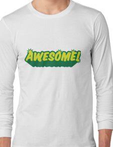 I am awesome! Long Sleeve T-Shirt