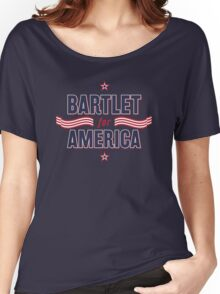 Bartlet For America — NEW DESIGN!!! Women's Relaxed Fit T-Shirt