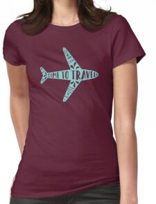 Time to travel Womens Fitted T-Shirt