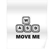 WASD - MOVE ME - PC GAMER Poster