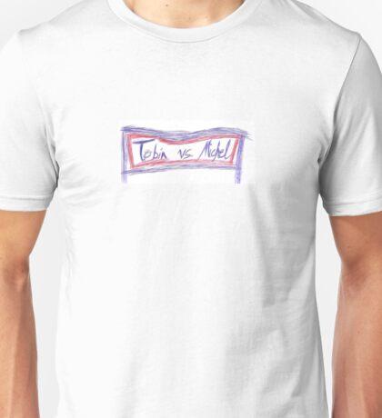 Tobin vs. Michel Unisex T-Shirt