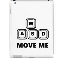 WASD - MOVE ME - PC GAMER iPad Case/Skin