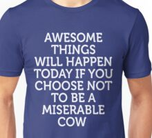 Awesome Things Funny Motivating Phrase Gift T-Shirt Unisex T-Shirt