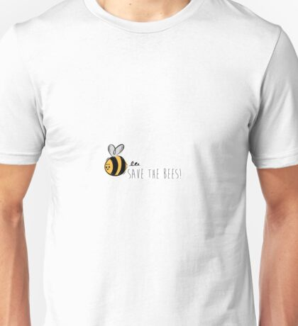 Save the Bees! Unisex T-Shirt