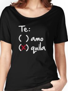 Te amo or Tequila Women's Relaxed Fit T-Shirt
