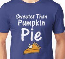 Sweeter Than Pumpkin Pie Cute Unisex T-Shirt