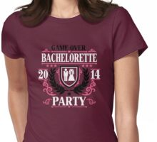 Bachelorette Party Game over 2014 Womens Fitted T-Shirt