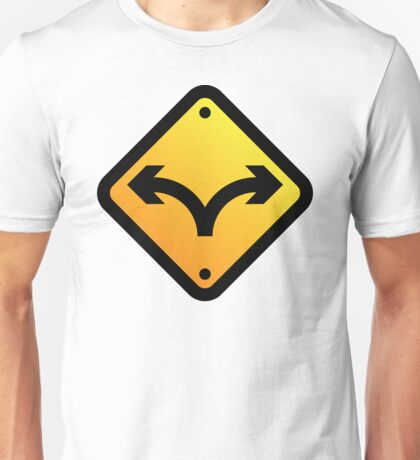 Sign: Fork in the Road Unisex T-Shirt