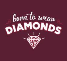 Born to wear Diamonds by Cheesybee