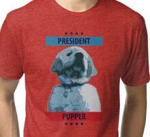President Pupper Tri-blend T-Shirt