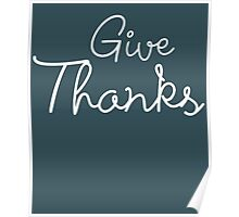 Give Thanks Cute Poster