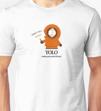 Kenny Yolo Unisex T-Shirt