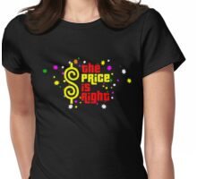 Colorfull The Price is Right Womens Fitted T-Shirt