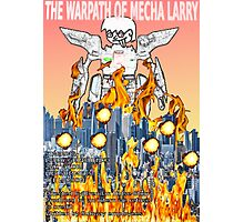 The Warpath of Mecha Larry Photographic Print