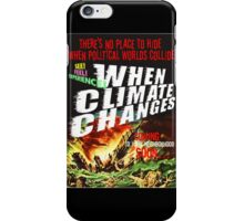 No Place to Hide ... the motion picture iPhone Case/Skin