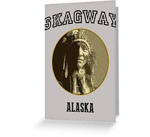 Just In Time Skagway Greeting Card