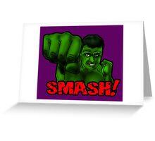 HULK SMASH! Greeting Card