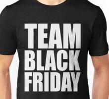 Team Black Friday Cute Unisex T-Shirt