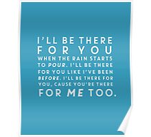 I'll Be There For You Blue Poster