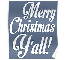 Merry Christmas Y'all Cute Southern Girl Poster