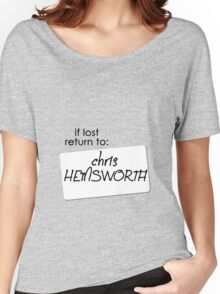if lost return to: chris hemsworth Women's Relaxed Fit T-Shirt