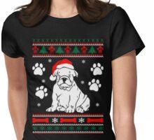 Bulldog Dog Ugly Christmas Sweater Xmas Womens Fitted T-Shirt