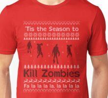'Tis the Season to Kill Zombies Unisex T-Shirt