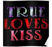 TRUE LOVES KISS Poster