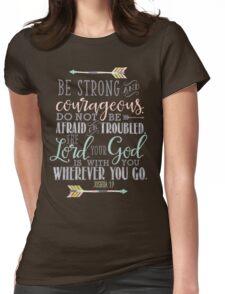 Joshua 1:9 Bible Verse Womens Fitted T-Shirt
