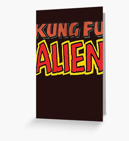 kung fu alien Greeting Card