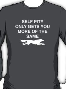 Self Pity T-Shirt