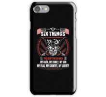 DON'T MESS WITH MILITARY MAN iPhone Case/Skin