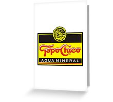 Topo Chico Greeting Card