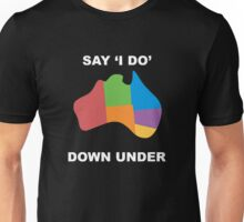 Say I Do Unisex T-Shirt