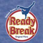 Ready to Break!! by MNW Create