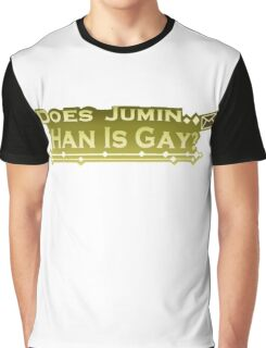 Does Jumin Han is gay print Graphic T-Shirt