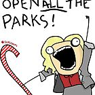 Open ALL The Parks!  by Sam Adams