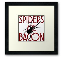 Spiders Are Bacon Framed Print