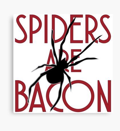 Spiders Are Bacon Canvas Print