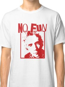 Johnny Rotten - No Fun Classic T-Shirt