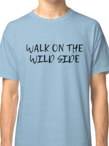 velvet underground walk on the wild side lyrics song rock n roll Classic T-Shirt