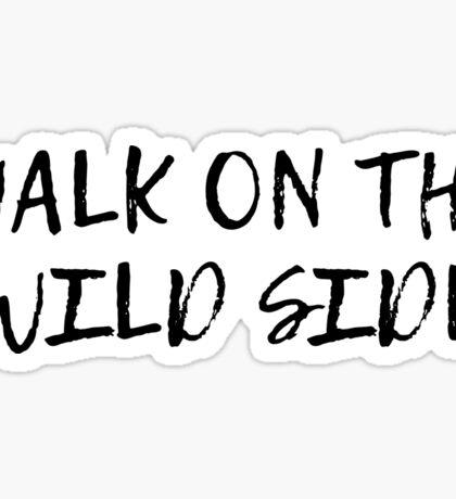 velvet underground walk on the wild side lyrics song rock n roll Sticker
