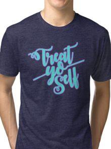 Treat Yo Self Calligraphy Tri-blend T-Shirt