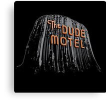 The Dude Motel – Devil's Tower Edition Canvas Print