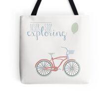 Never Stop Exploring - Bicycle Tote Bag